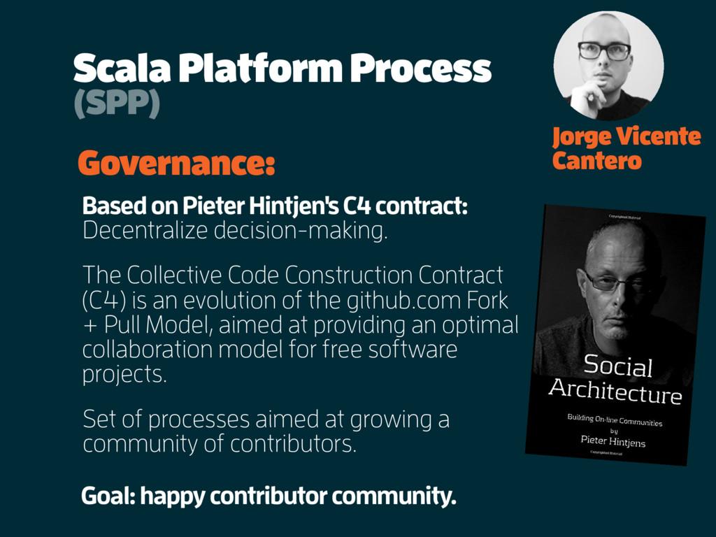 Scala Platform Process Jorge Vicente Cantero Go...