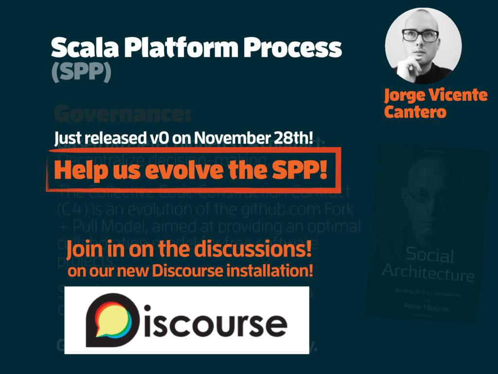 Scala Platform Process Governance: Based on Pie...