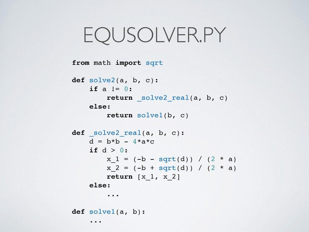 EQUSOLVER.PY from math import sqrt def solve2(a...