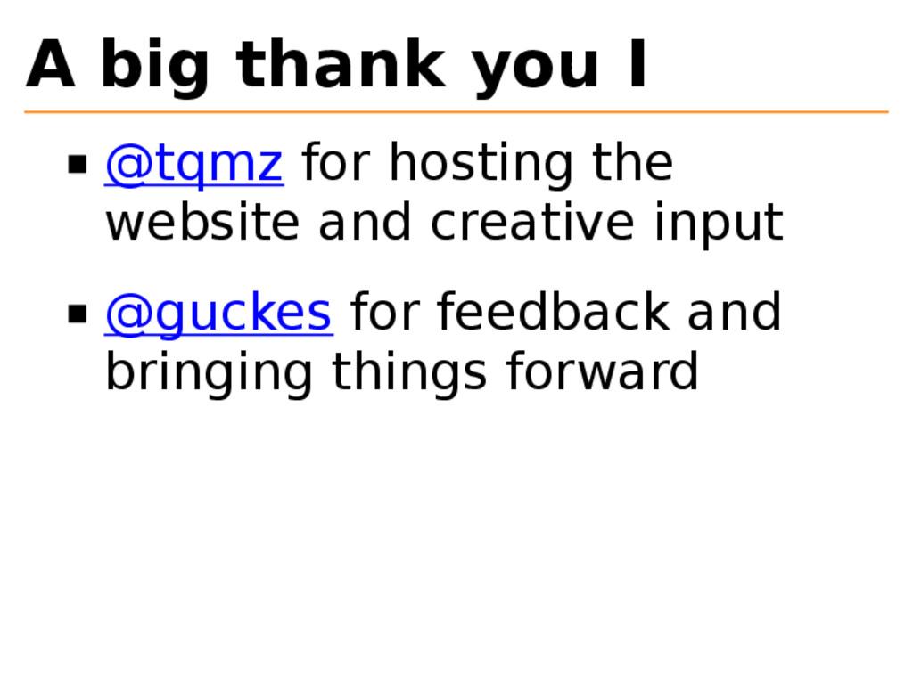 A big thank you I @tqmz for hosting the website...