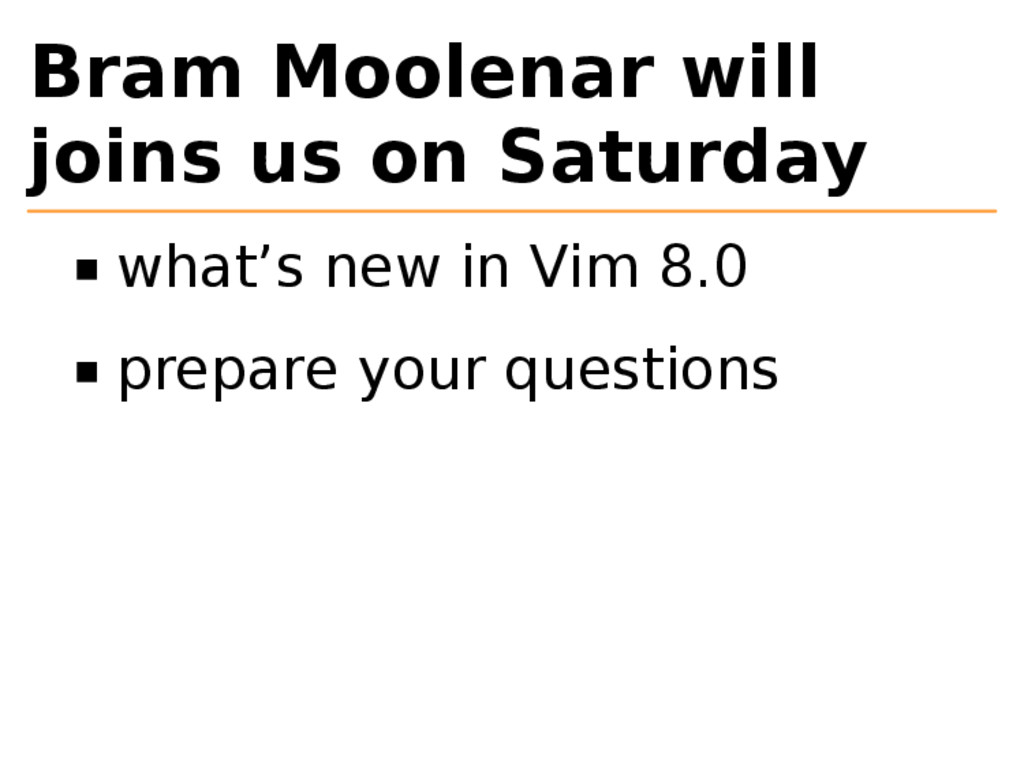 Bram Moolenar will joins us on Saturday what's ...