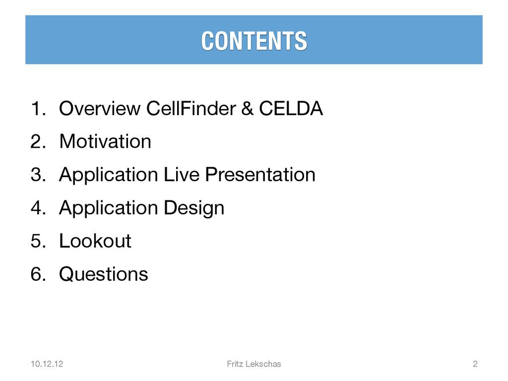 CONTENTS 1. Overview CellFinder & CELDA 2. ...