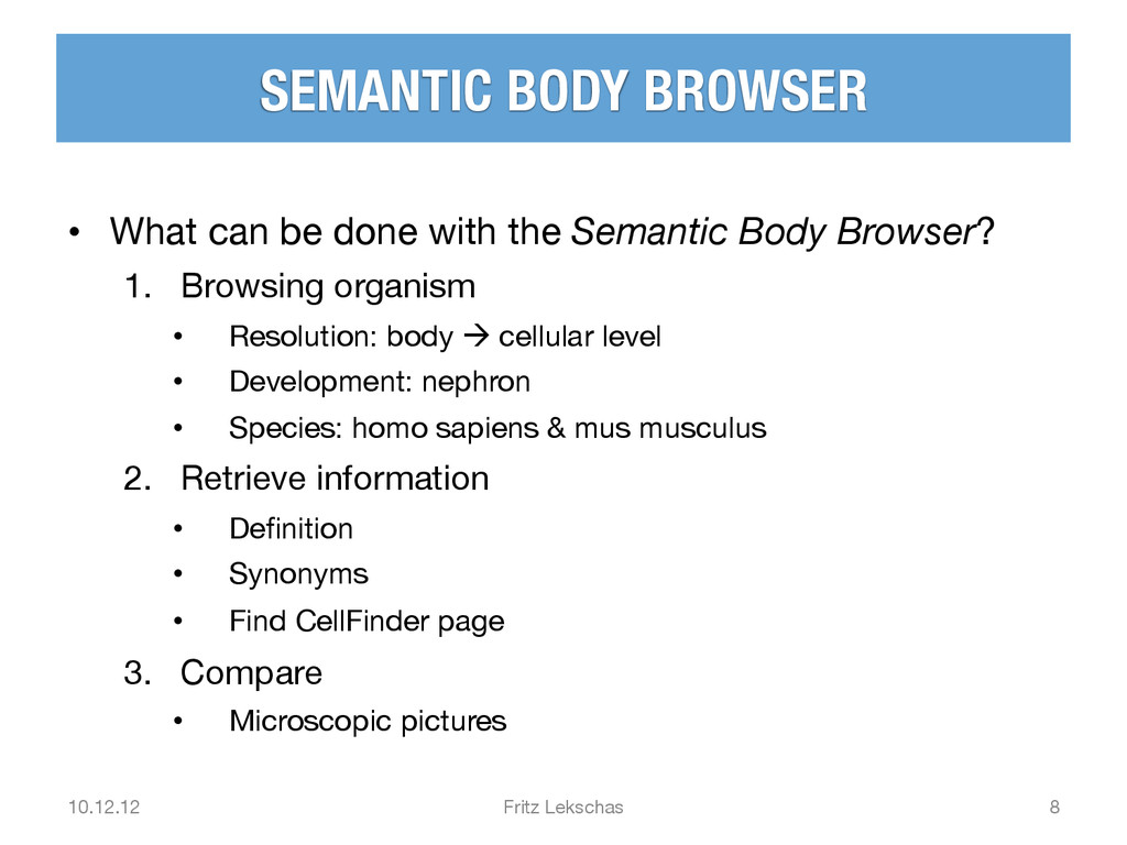 SEMANTIC BODY BROWSER • What can be done with...