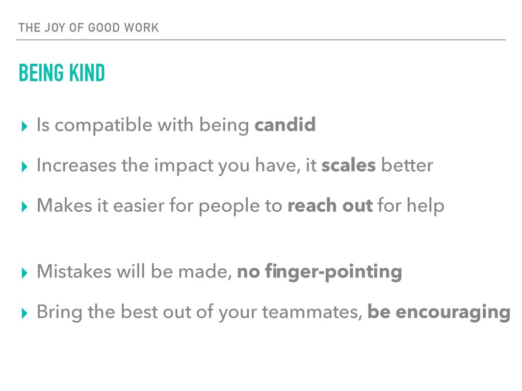 THE JOY OF GOOD WORK BEING KIND ▸ Is compatible...