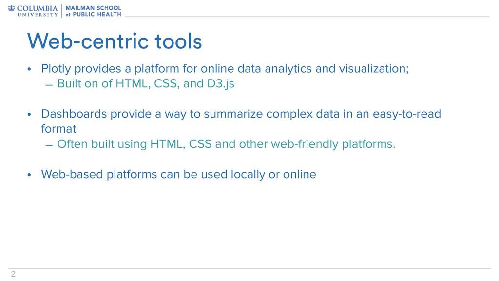 2 • Plotly provides a platform for online data ...