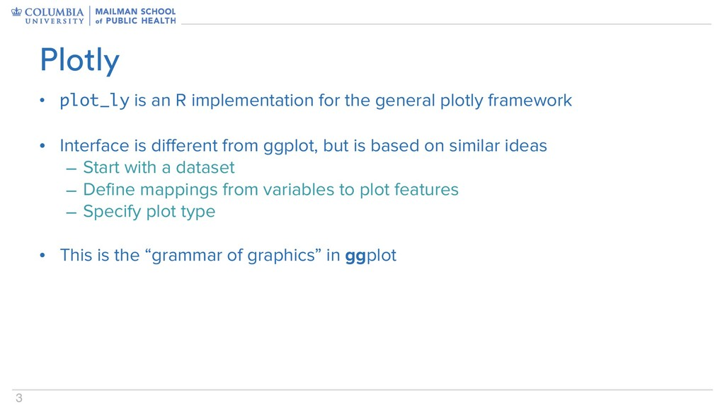 3 • plot_ly is an R implementation for the gene...