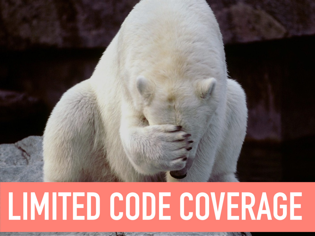 LIMITED CODE COVERAGE