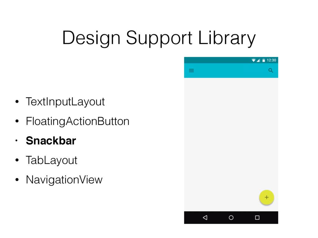 Design Support Library • TextInputLayout • Floa...