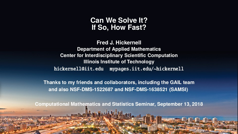 Can We Solve It? If So, How Fast? Fred J. Hicke...