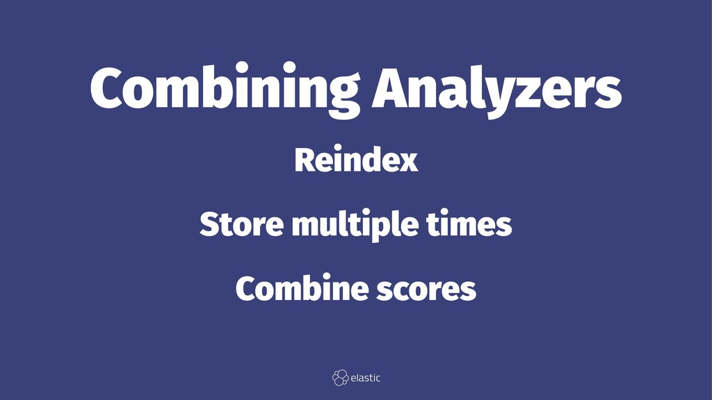 Combining Analyzers Reindex Store multiple time...