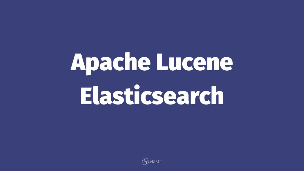 Apache Lucene Elasticsearch