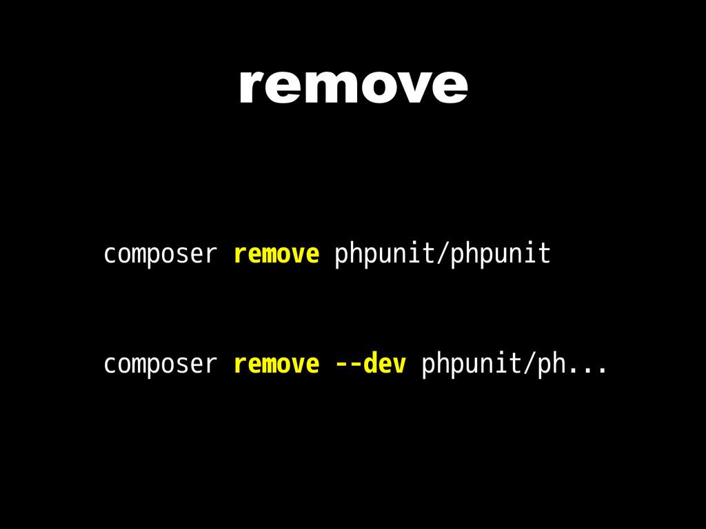 remove composer remove phpunit/phpunit composer...
