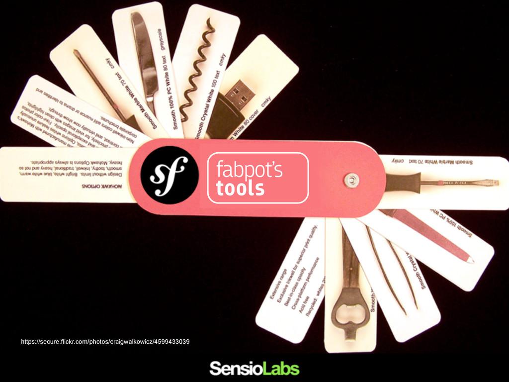 fabpot's tools https://secure.flickr.com/photos...