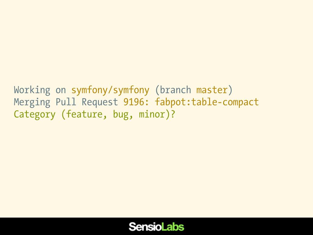 Working on symfony/symfony (branch master) Merg...