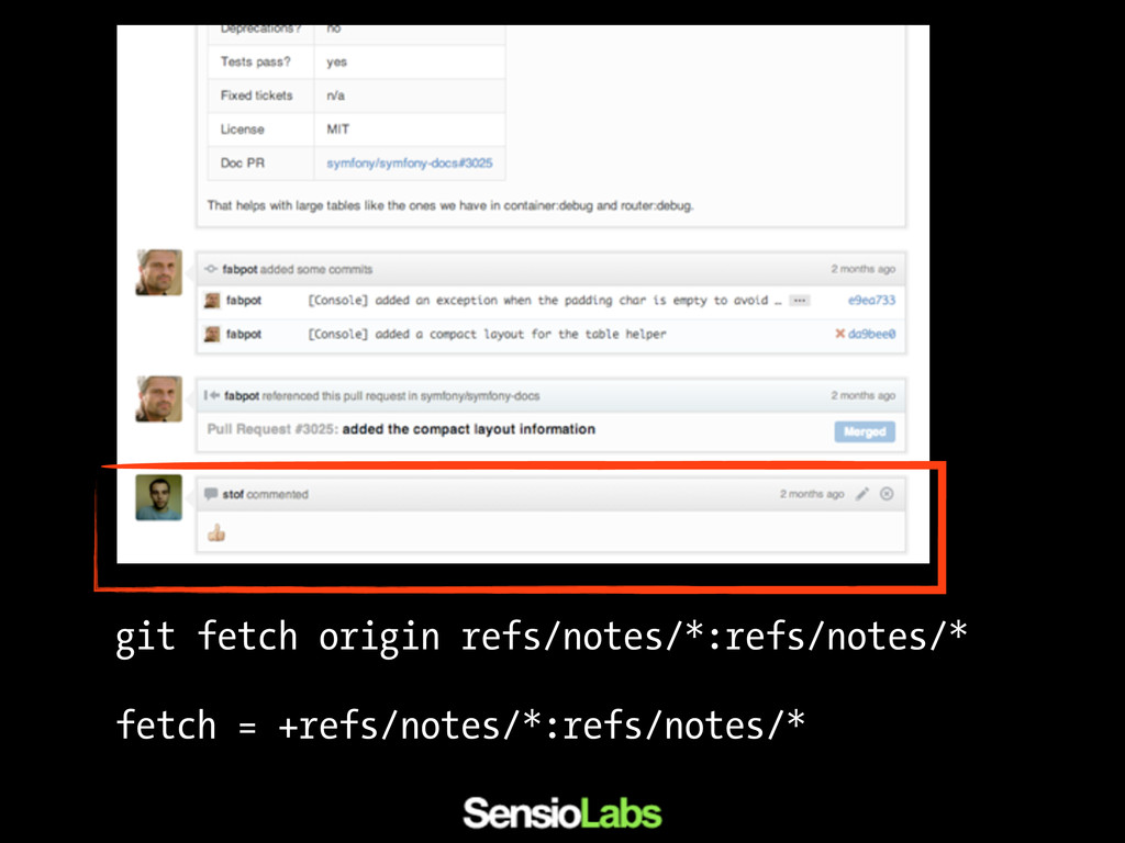 git fetch origin refs/notes/*:refs/notes/* fetc...