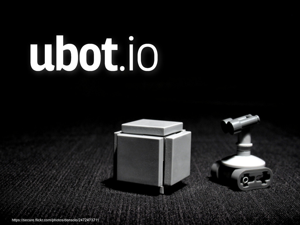 ubot.io https://secure.flickr.com/photos/donsol...
