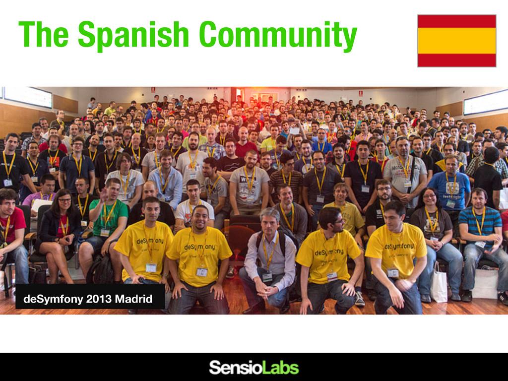 The Spanish Community deSymfony 2013 Madrid