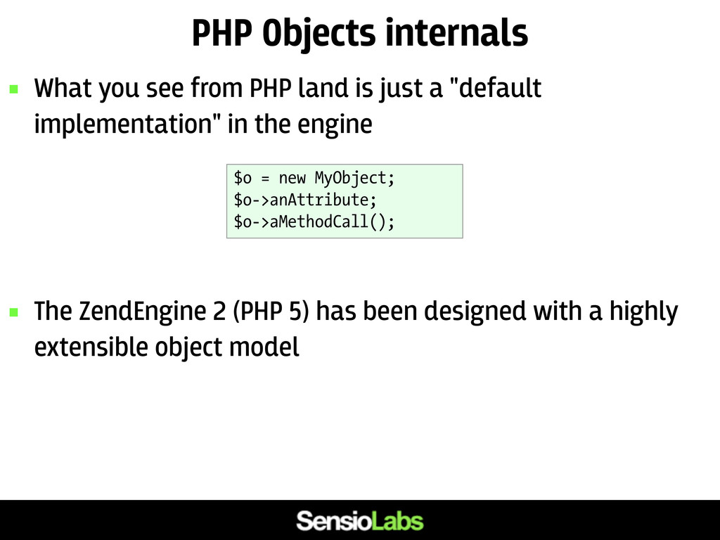 PHP Objects internals  What you see from PHP l...