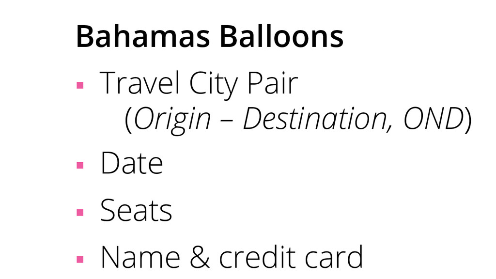 Bahamas Balloons § Travel City Pair (Origin –...