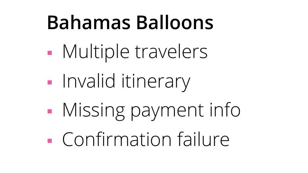 Bahamas Balloons § Multiple travelers § Inv...