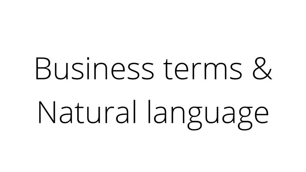 Business terms & Natural language