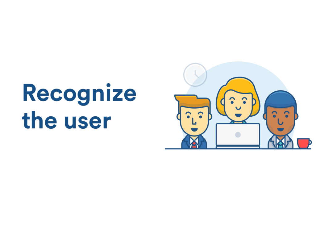 Recognize the user