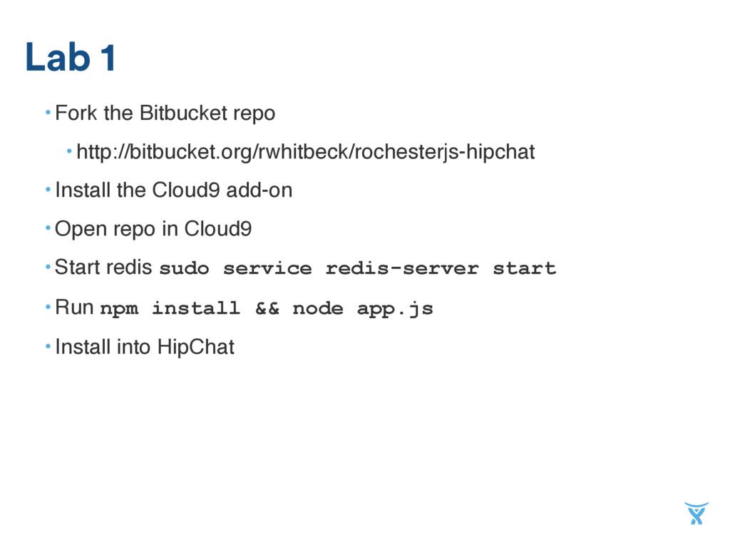 • Fork the Bitbucket repo • http://bitbucket.or...