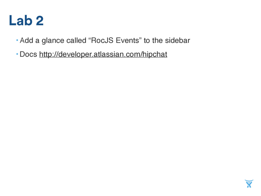 """• Add a glance called """"RocJS Events"""" to the sid..."""