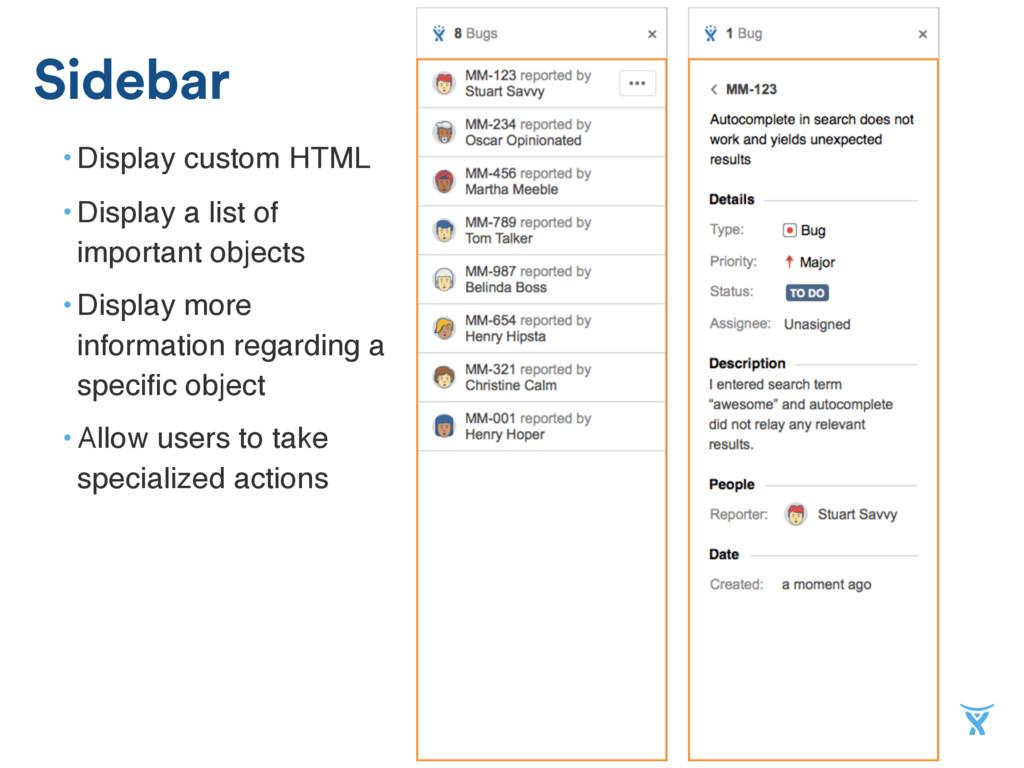 • Display custom HTML • Display a list of impor...