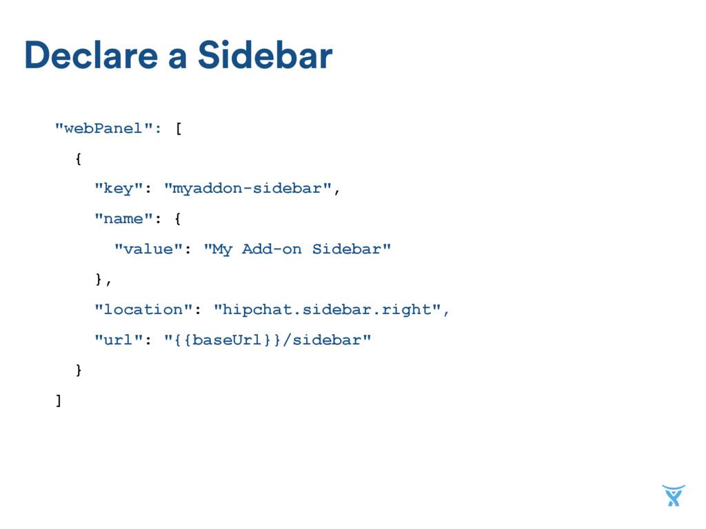 """Declare a Sidebar """"webPanel"""": [ { """"key"""": """"myadd..."""