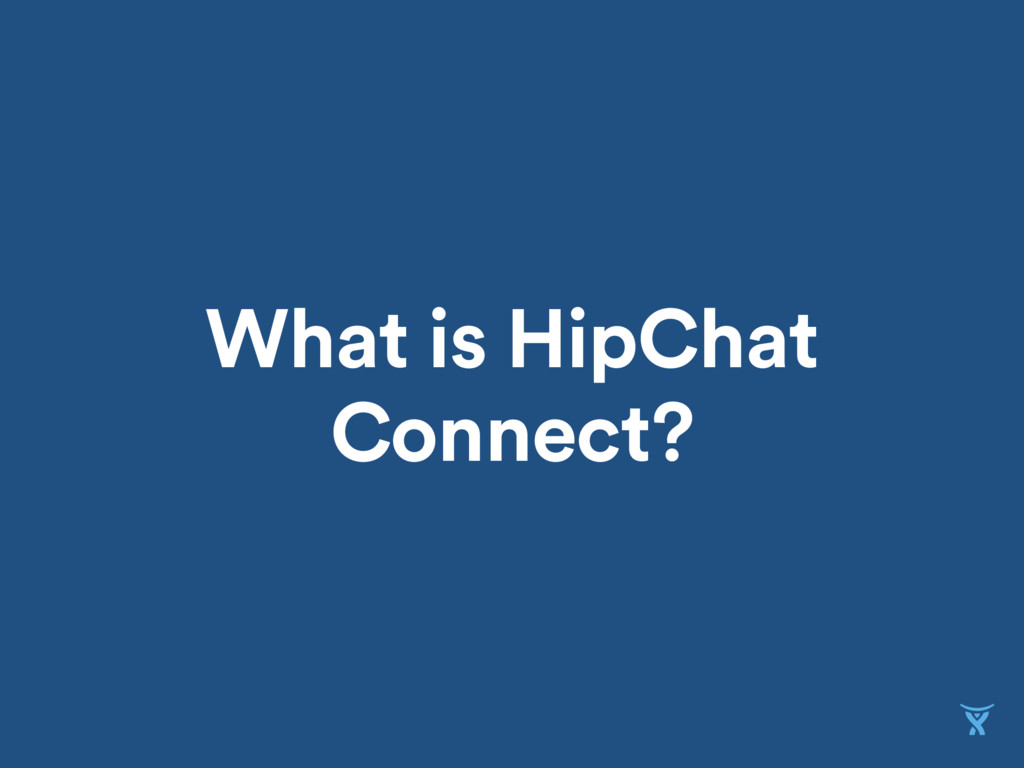 What is HipChat Connect?