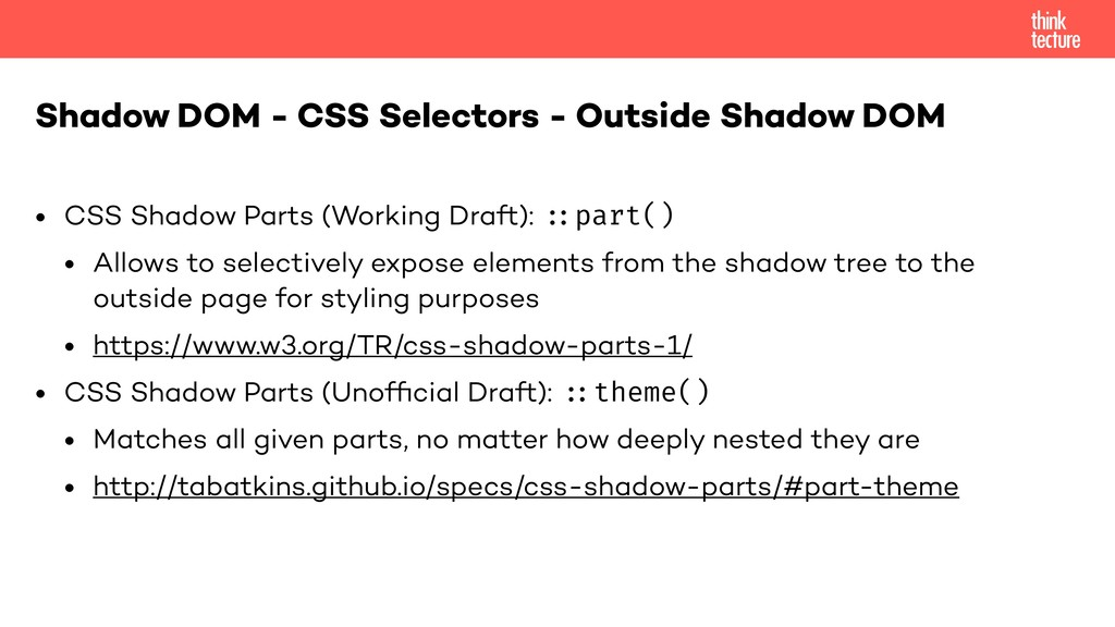 "• CSS Shadow Parts (Working Draft): ""#part() • ..."