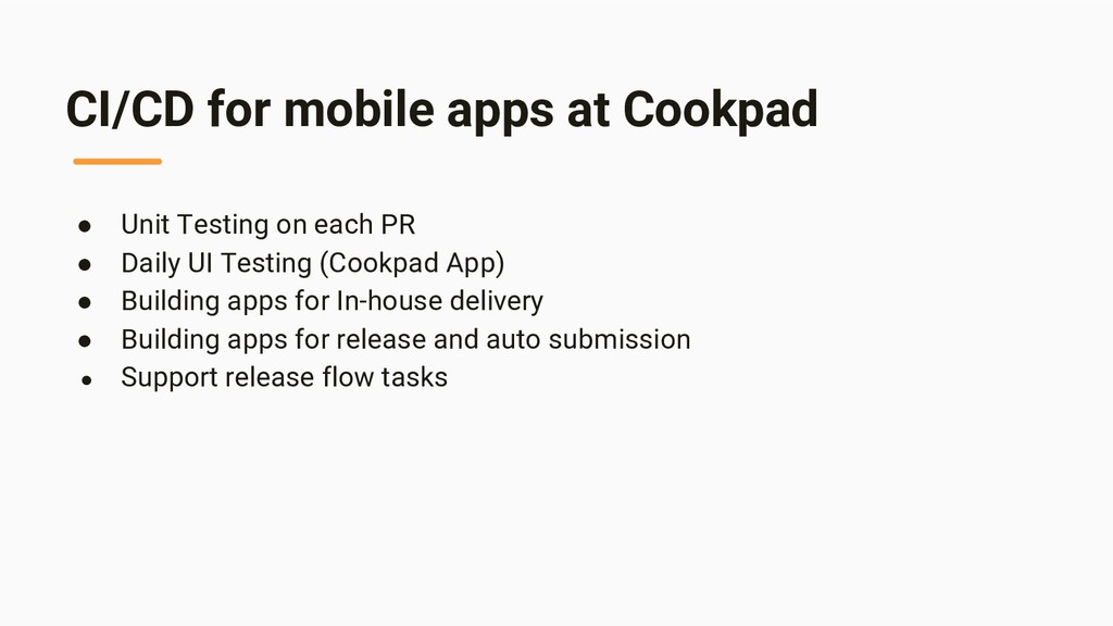 CI/CD for mobile apps at Cookpad ● Unit Testing...