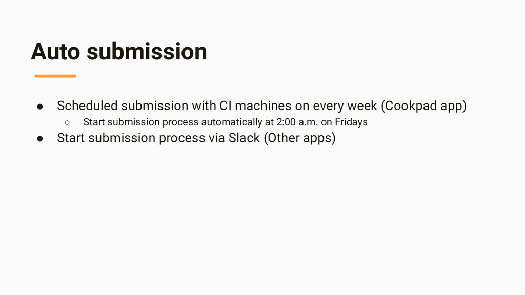Auto submission ● Scheduled submission with CI ...