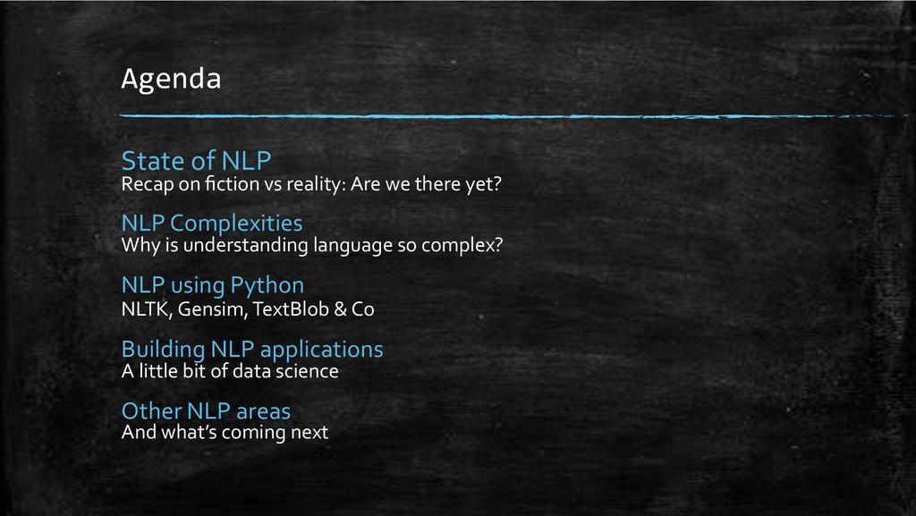 Agenda+ State'of'NLP' Recap'on'fiction'vs'realit...