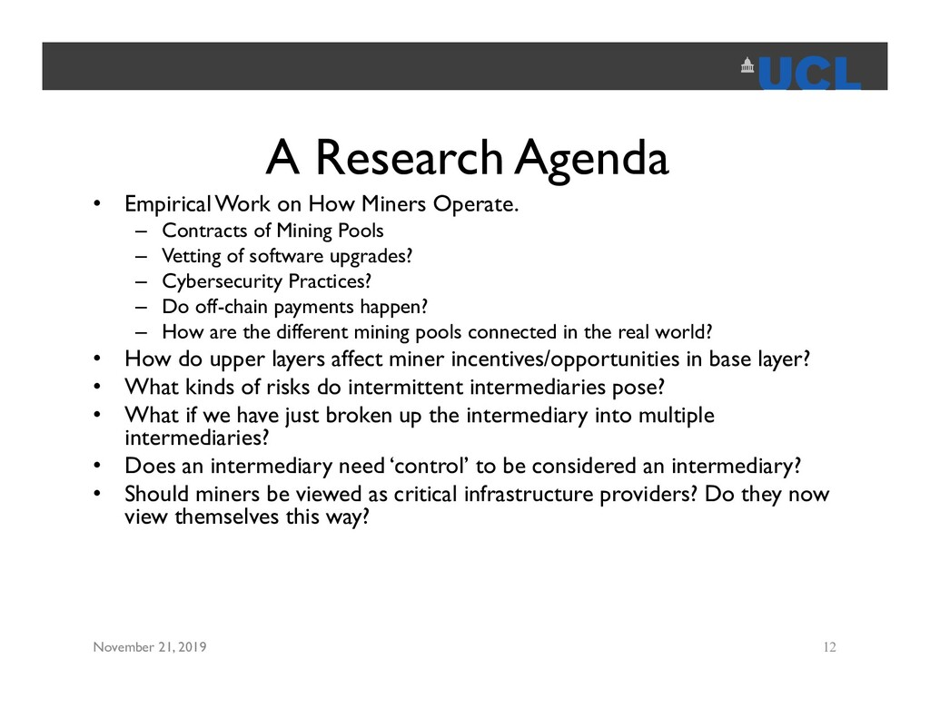 A Research Agenda • Empirical Work on How Miner...