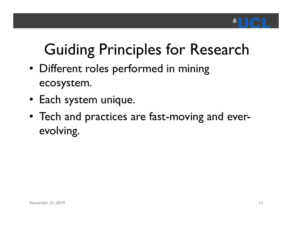Guiding Principles for Research • Different rol...