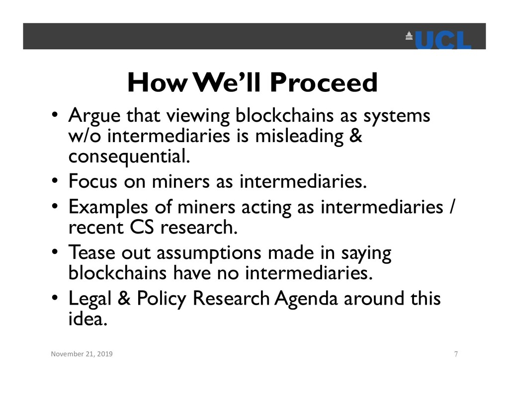 How We'll Proceed • Argue that viewing blockcha...