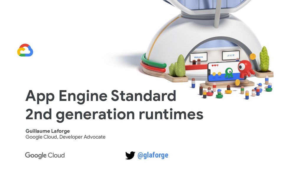App Engine Standard 2nd generation runtimes Gui...