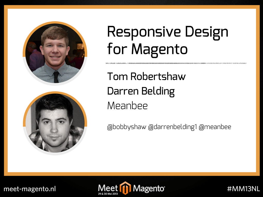 Responsive Design for Magento Tom Robertshaw Da...