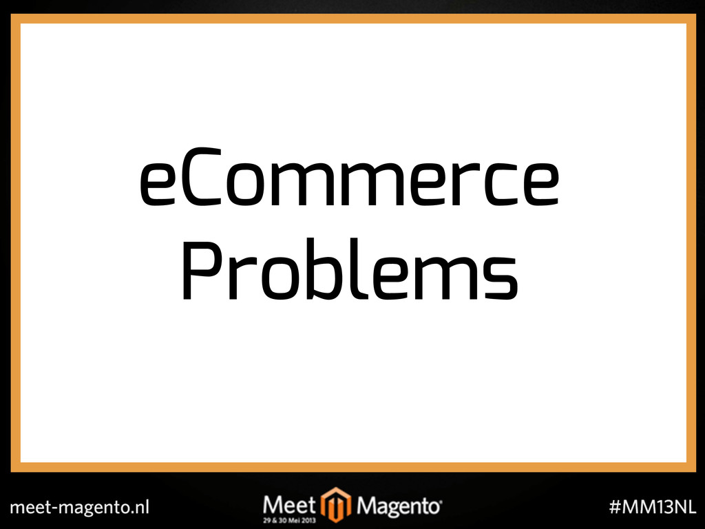 eCommerce Problems!