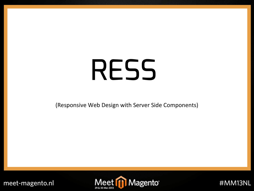 RESS (Responsive!Web!Design!with!Server!Side!Co...