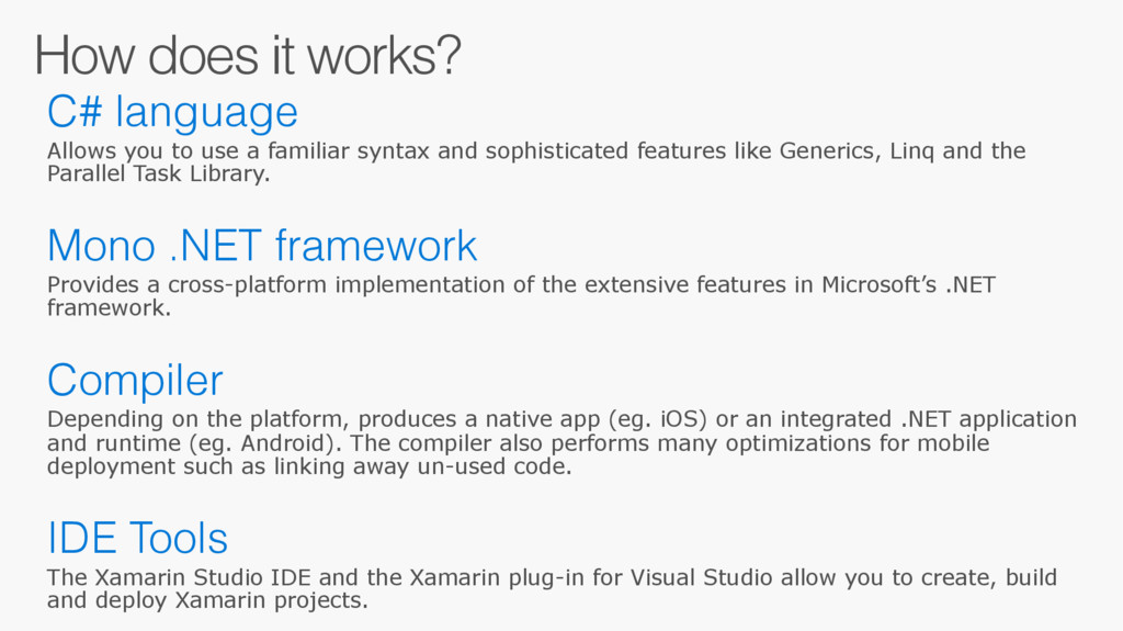 How does it works? C# language Allows you to us...