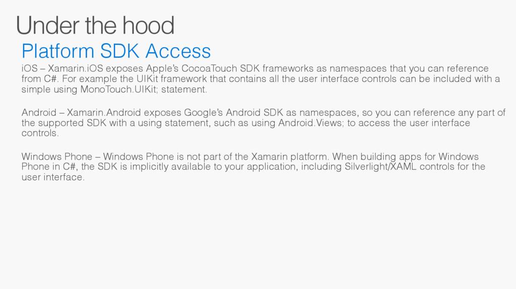Under the hood Platform SDK Access iOS – Xamari...