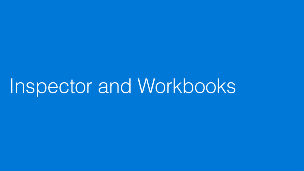 Inspector and Workbooks