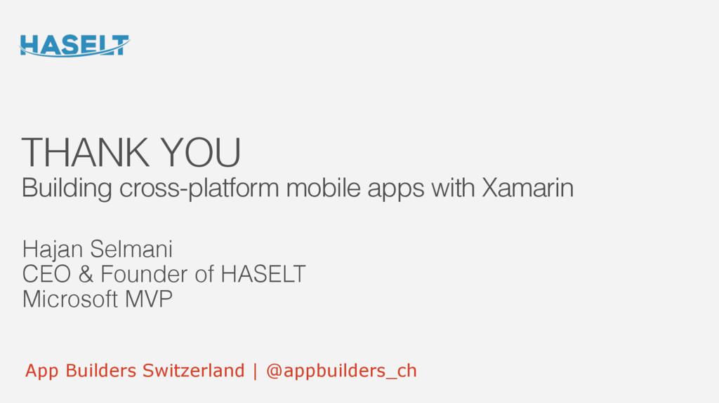 App Builders Switzerland | @appbuilders_ch THAN...