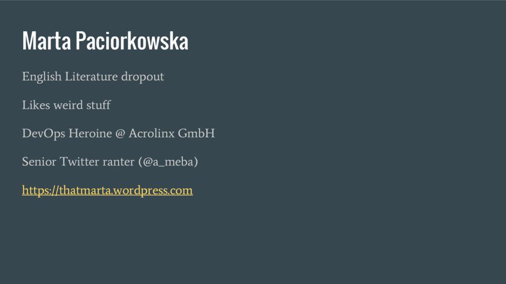 Marta Paciorkowska English Literature dropout L...