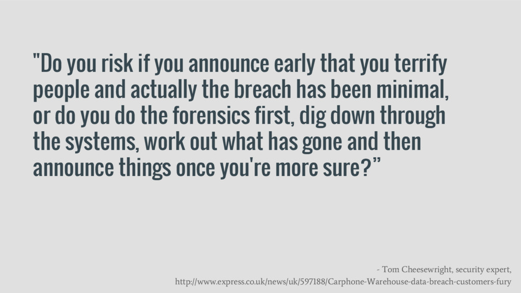 """Do you risk if you announce early that you ter..."