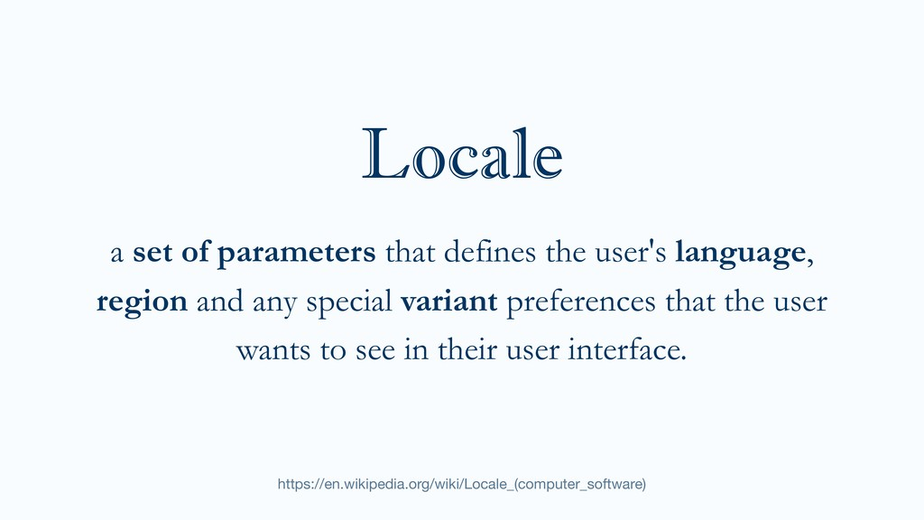a set of parameters that defines the user's lan...