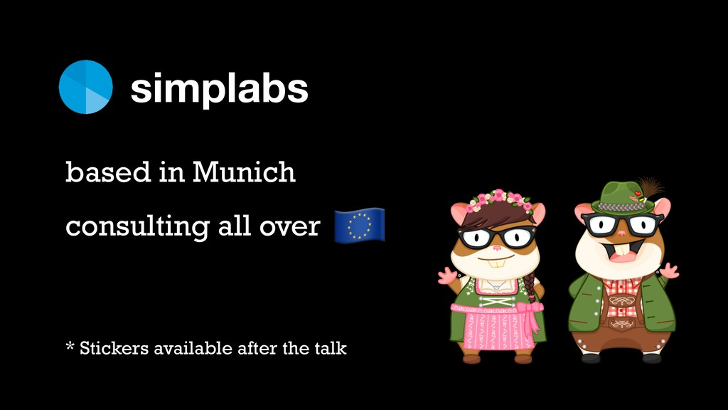 simplabs based in Munich consulting all over ! ...